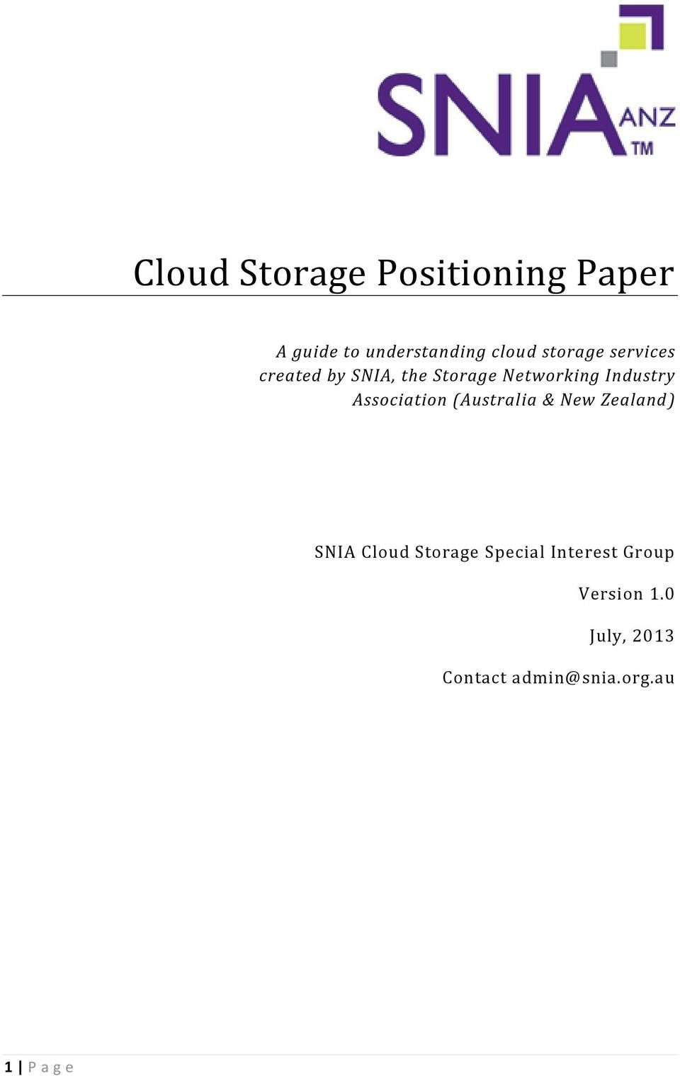 Association (Australia & New Zealand) SNIA Cloud Storage Special