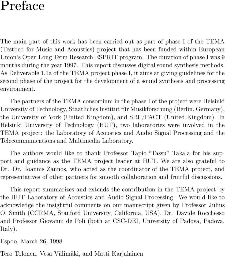 1a of the TEMA project phase I, it aims at giving guidelines for the second phase of the project for the development of a sound synthesis and processing environment.