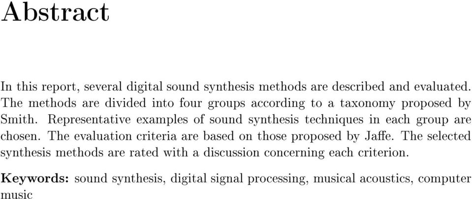 Representative examples of sound synthesis techniques in each group are chosen.