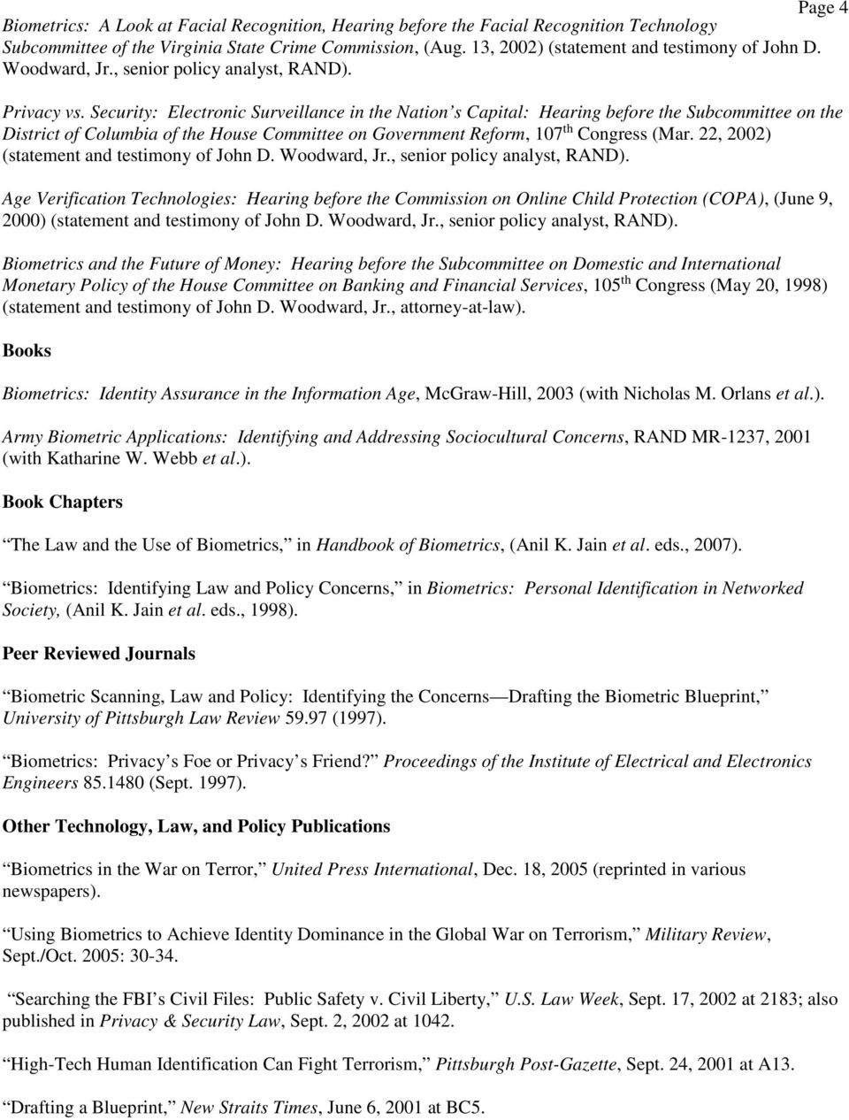 Security: Electronic Surveillance in the Nation s Capital: Hearing before the Subcommittee on the District of Columbia of the House Committee on Government Reform, 107 th Congress (Mar.