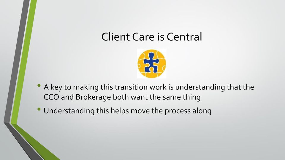 CCO and Brokerage both want the same thing