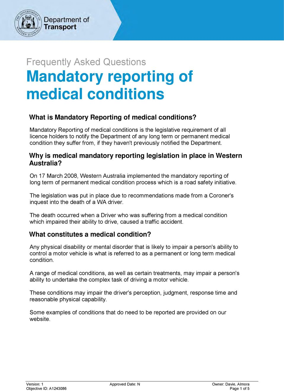 haven't previously notified the Department. Why is medical mandatory reporting legislation in place in Western Australia?