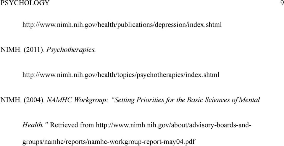 NAMHC Workgroup: Setting Priorities for the Basic Sciences of Mental Health.