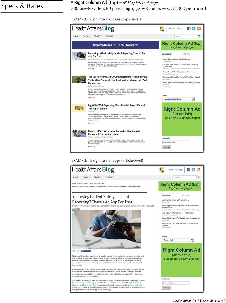 (above fold) blog home & internal pages EXAMPLE: Blog internal page (article-level) Right Column Ad (top)