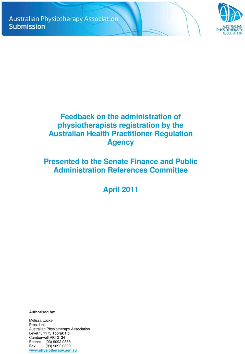 References Committee April 2011 Authorised by: Melissa Locke President Australian