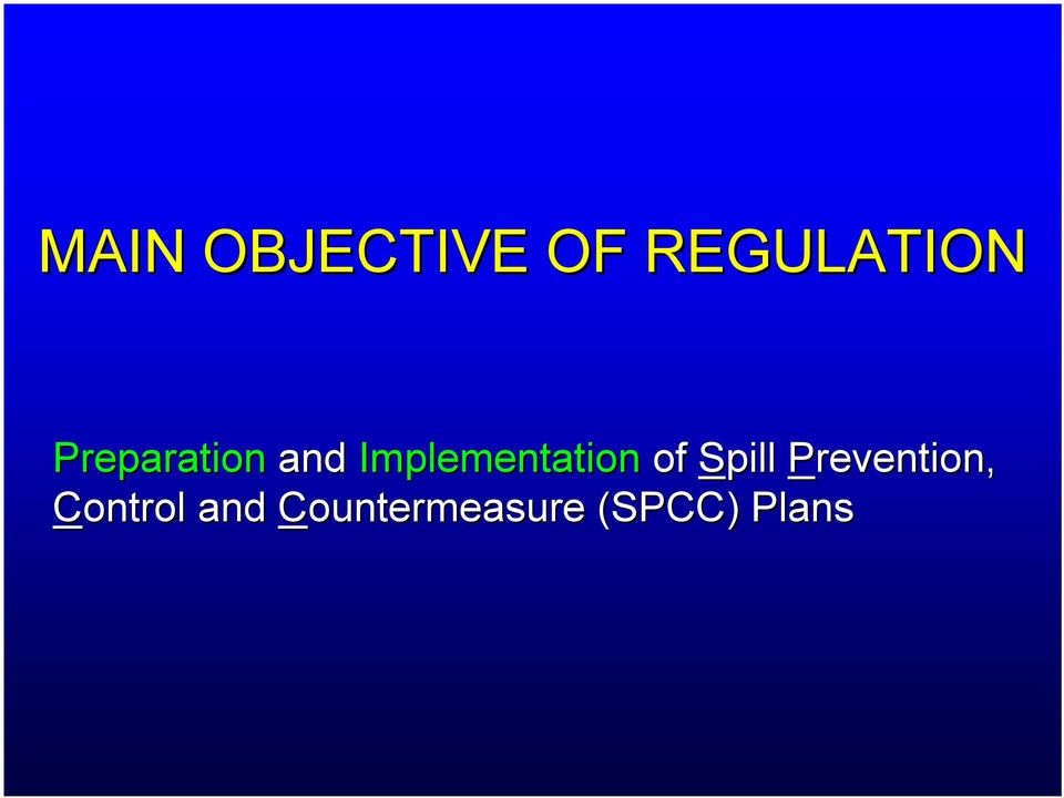 Implementation of Spill