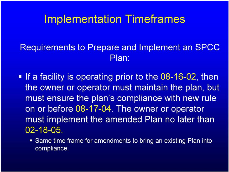 the plan s compliance with new rule on or before 08-17-04.
