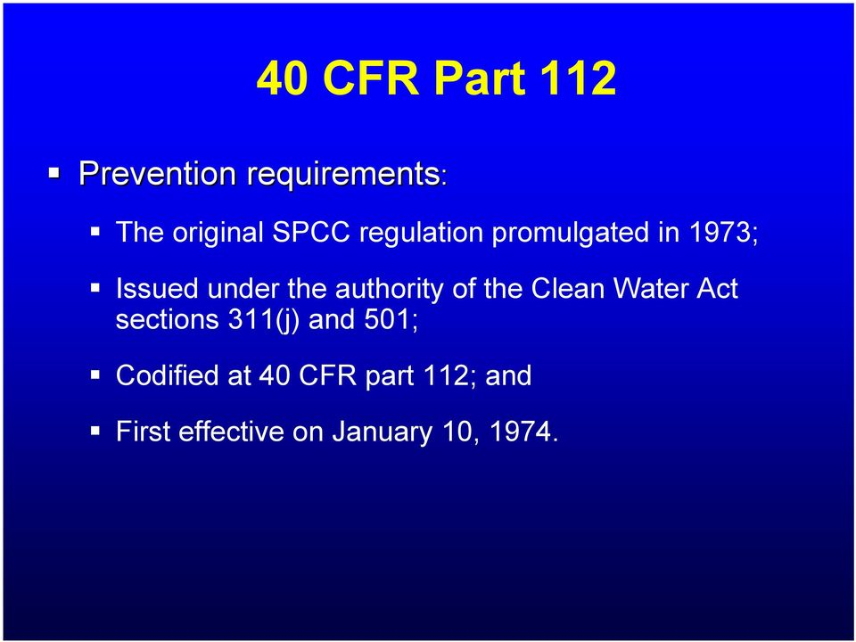 of the Clean Water Act sections 311(j) and 501; Codified