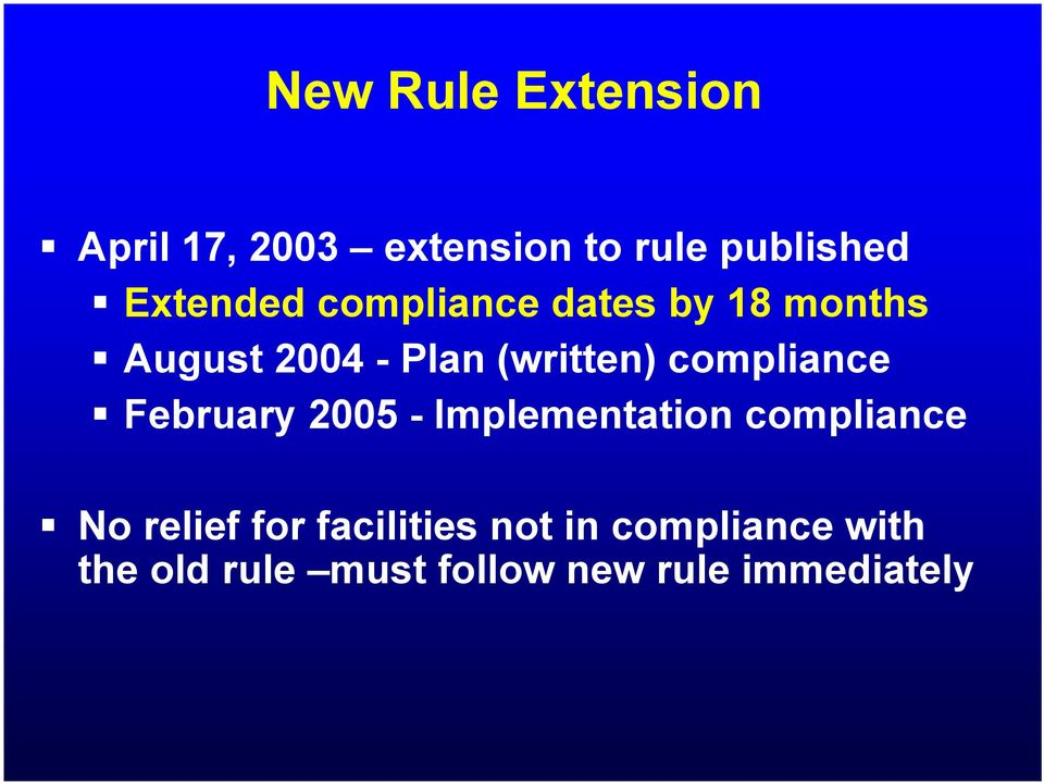 compliance February 2005 - Implementation compliance No relief for