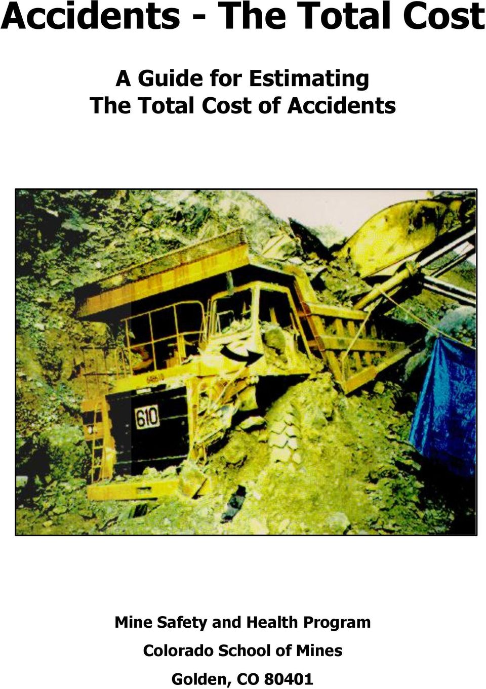 Accidents Mine Safety and Health