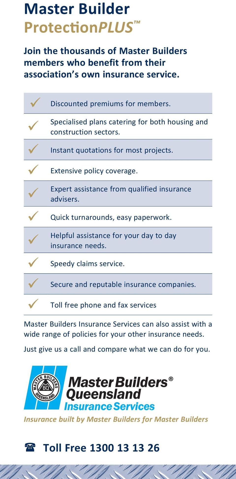 Expert assistance from qualified insurance advisers. Quick turnarounds, easy paperwork. Helpful assistance for your day to day insurance needs. Speedy claims service.