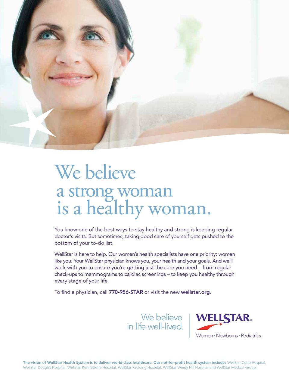 Your WellStar physician knows you, your health and your goals.