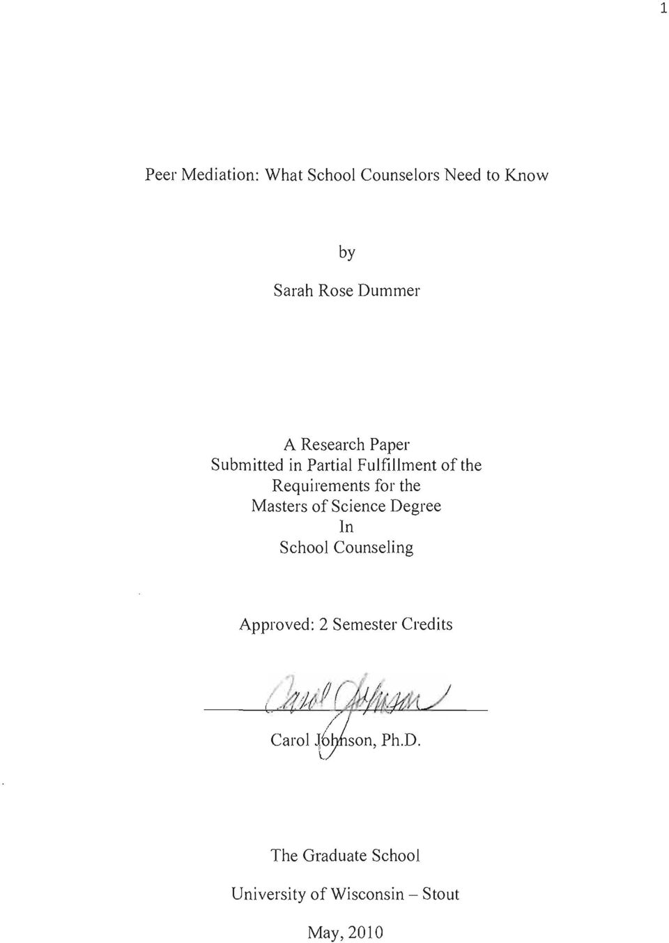 Requirements for the Masters of Science Degree In School Counseling