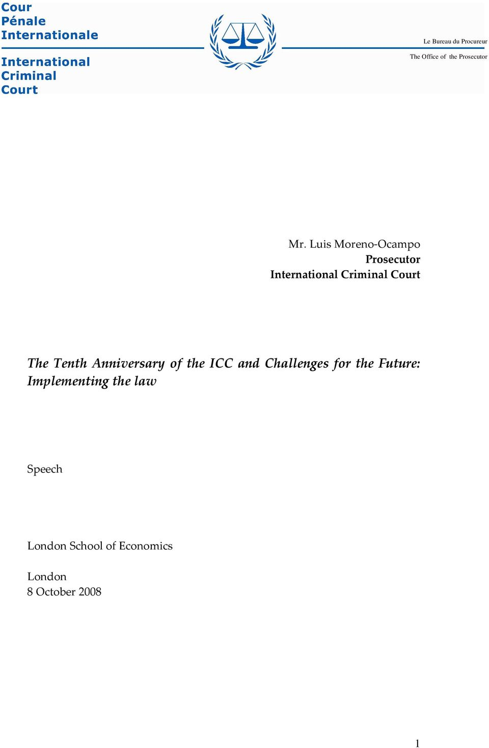 Tenth Anniversary of the ICC and Challenges for the Future: