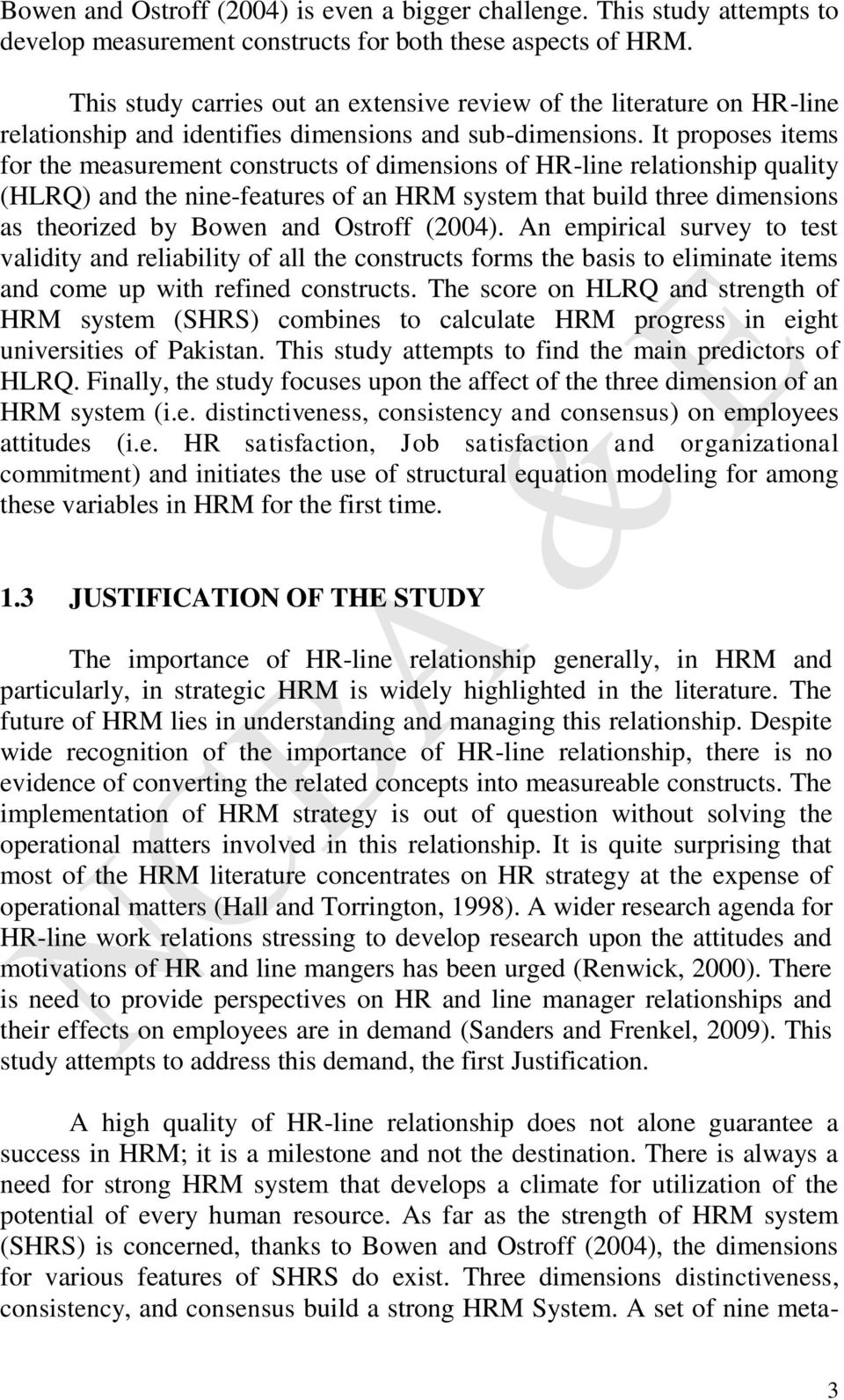 It proposes items for the measurement constructs of dimensions of HR-line relationship quality (HLRQ) and the nine-features of an HRM system that build three dimensions as theorized by Bowen and