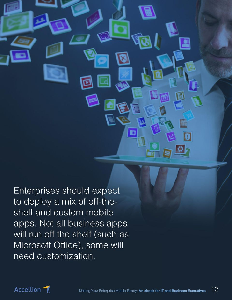 Not all business apps will run off the shelf (such as Microsoft