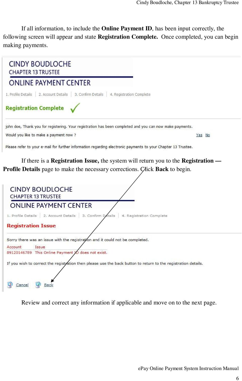 If there is a Registration Issue, the system will return you to the Registration Profile Details page to