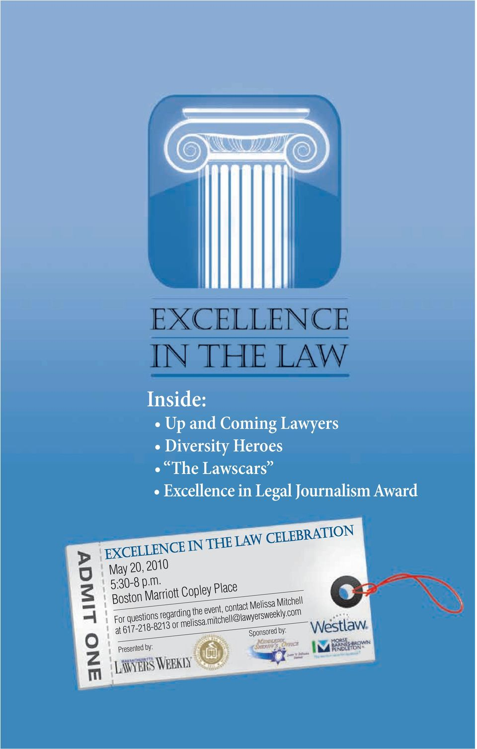 Award Excellence in the law celebration May 20, 2010 5:30-8 p.m.