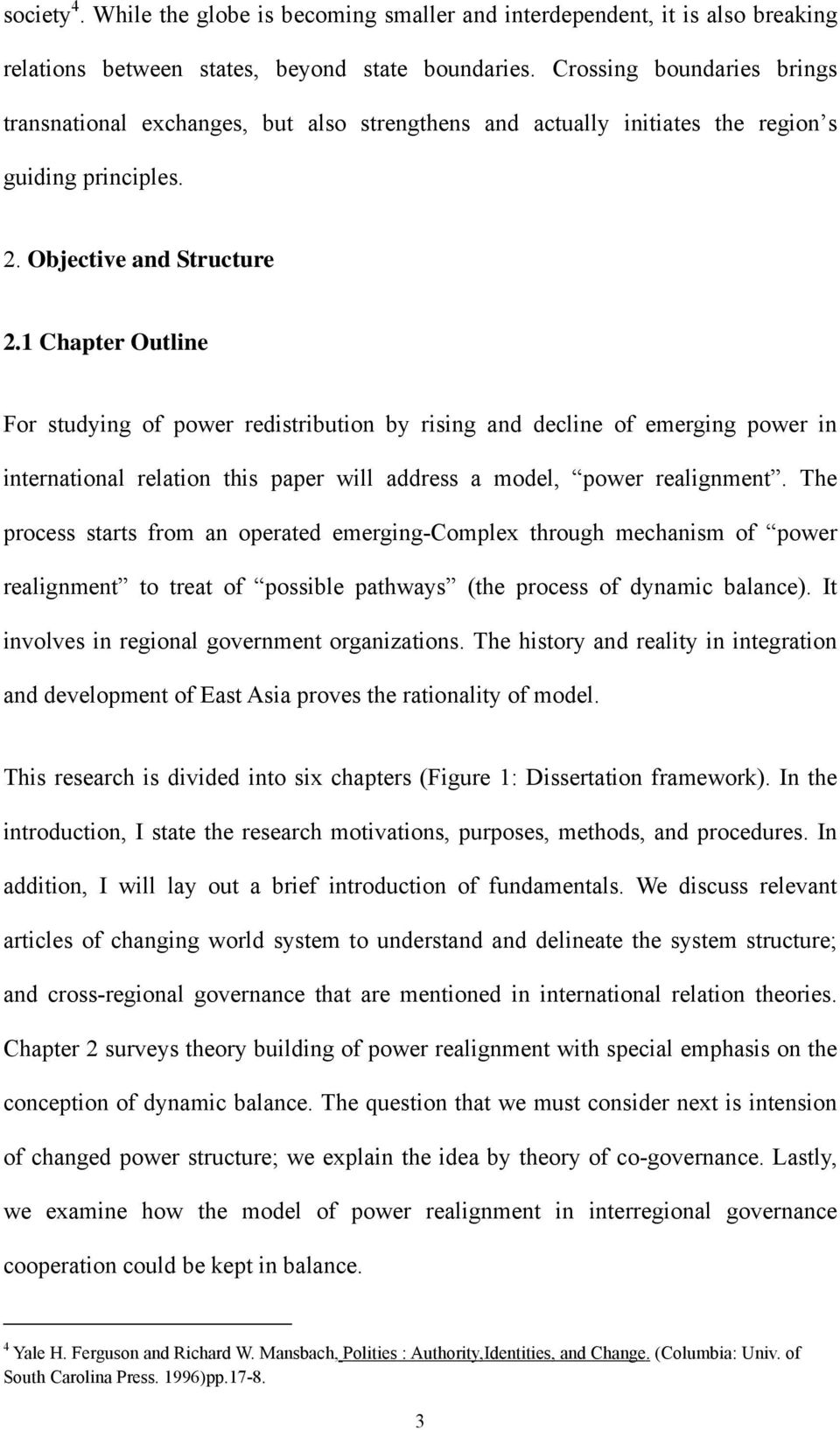 1 Chapter Outline For studying of power redistribution by rising and decline of emerging power in international relation this paper will address a model, power realignment.