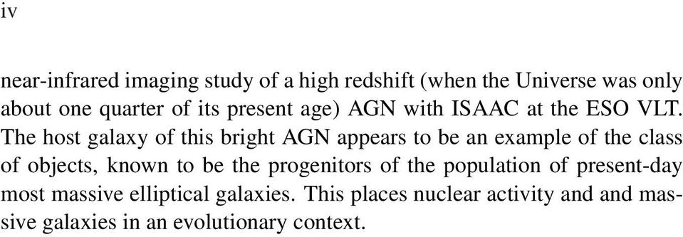 The host galaxy of this bright AGN appears to be an example of the class of objects, known to be the