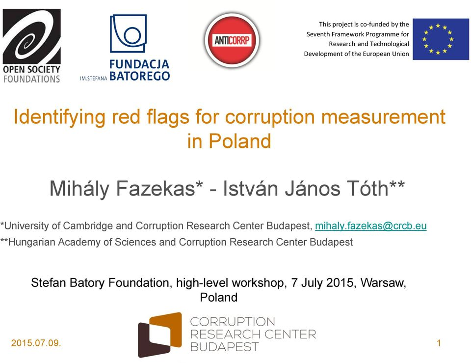 *University of Cambridge and Corruption Research Center Budapest, mihaly.fazekas@crcb.