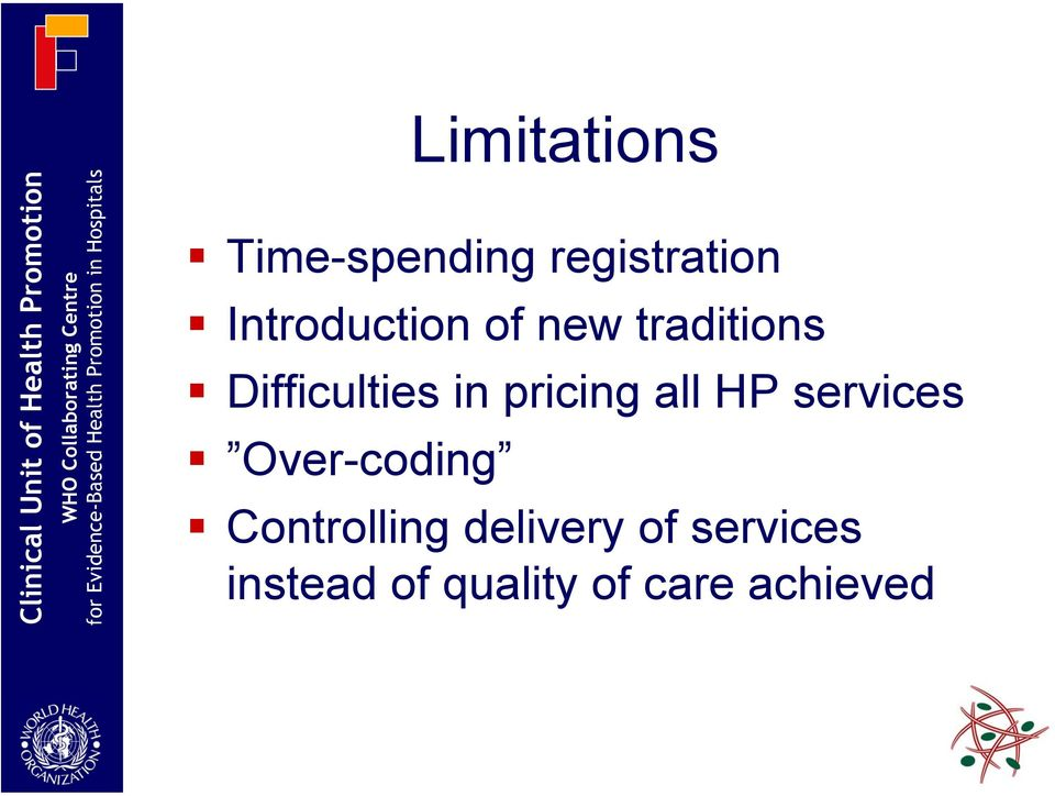 pricing all HP services Over-coding Controlling