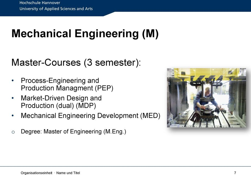 Design and Production (dual) (MDP) Mechanical Engineering