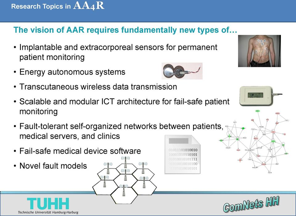transmission Scalable and modular ICT architecture for fail-safe patient monitoring Fault-tolerant
