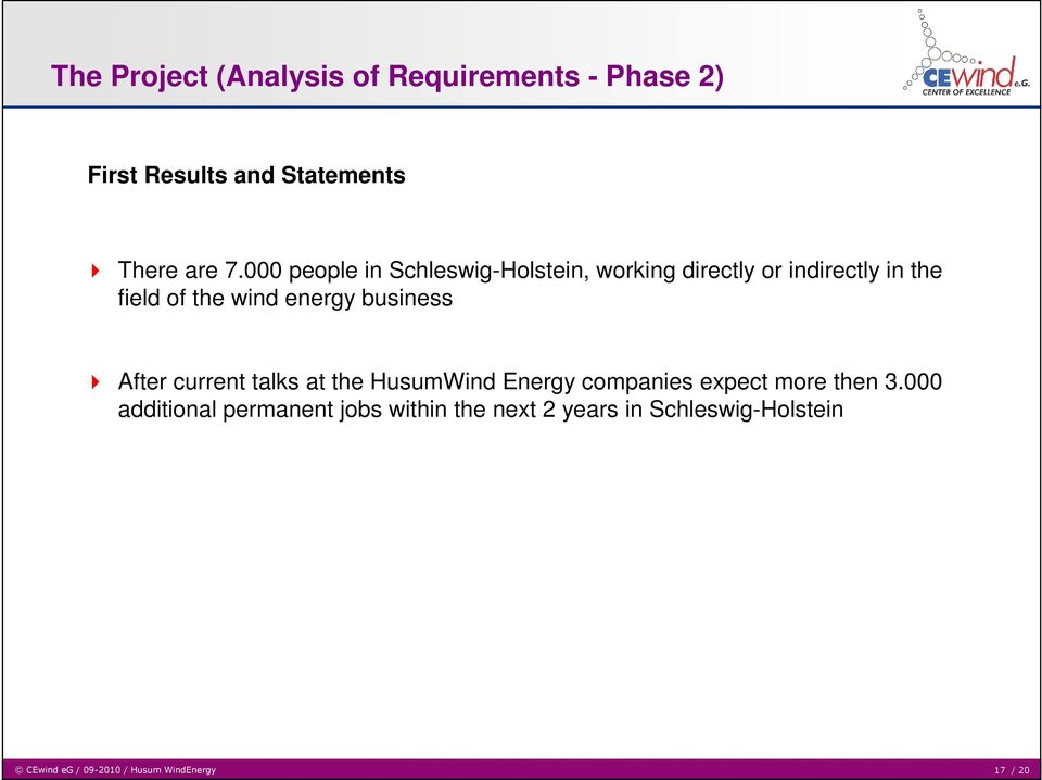 business After current talks at the HusumWind Energy companies expect more then 3.