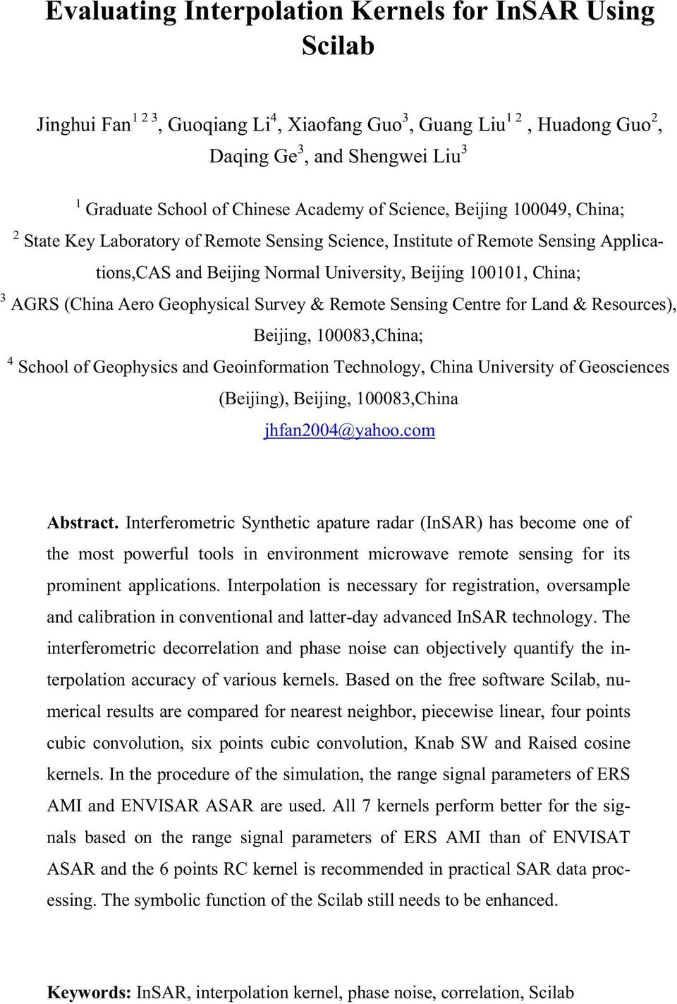 (China Aero Geophysical Survey & Remote Sensing Centre for Land & Resources), Beijing, 100083,China; 4 School of Geophysics and Geoinformation Technology, China University of Geosciences (Beijing),