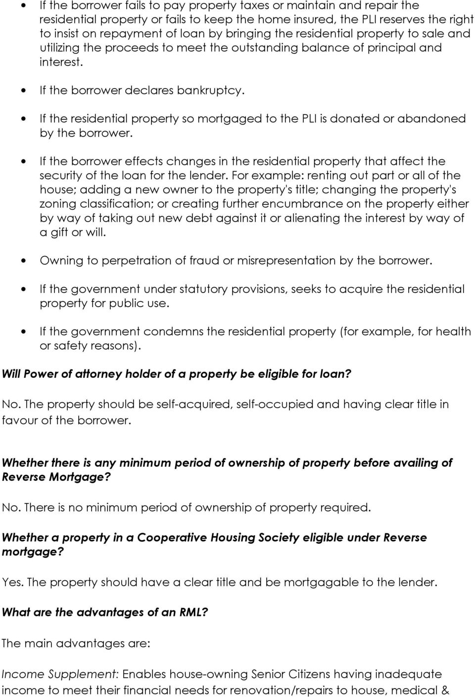 If the residential property so mortgaged to the PLI is donated or abandoned by the borrower.