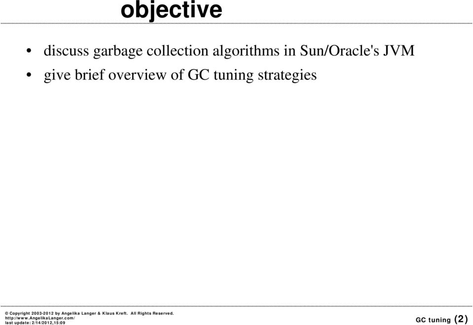 Sun/Oracle's JVM give brief
