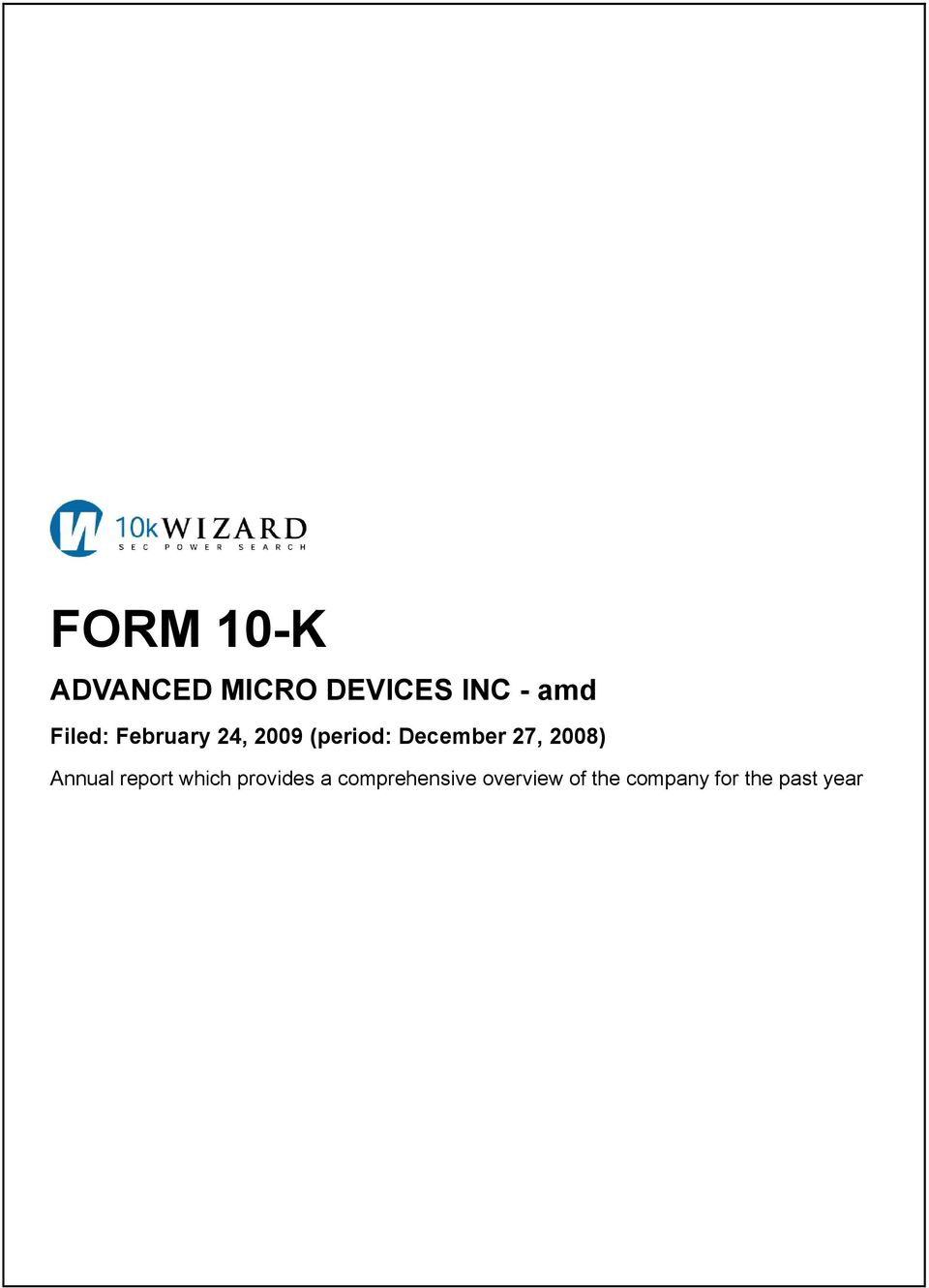 27, 2008) Annual report which provides a
