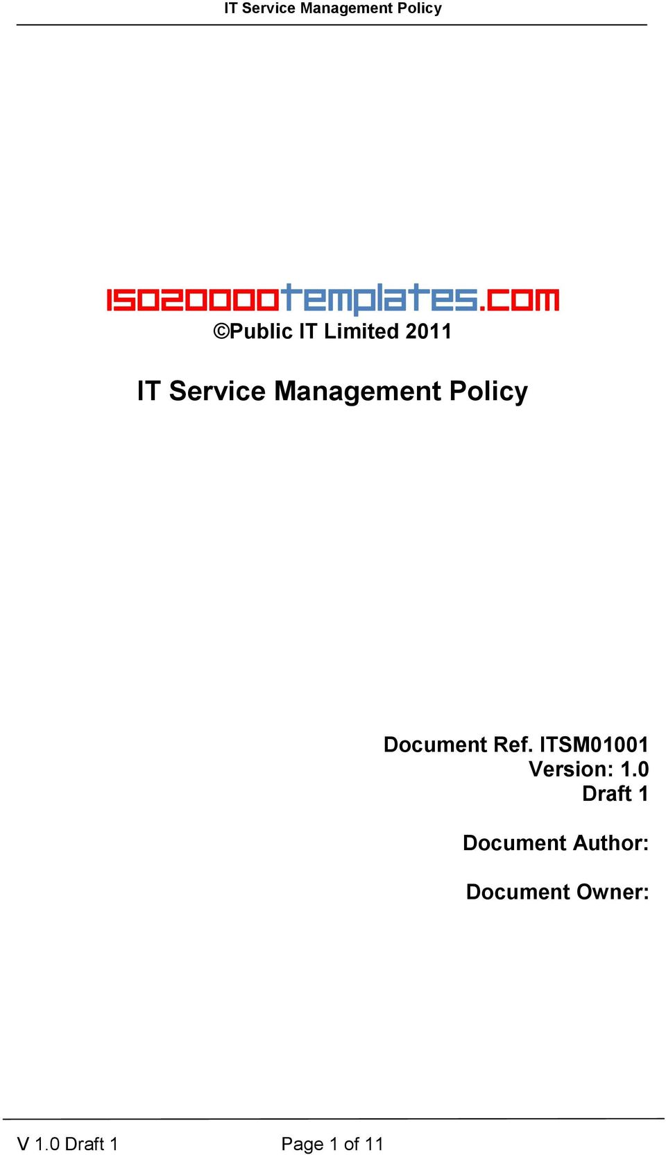 Policy Document Ref. ITSM01001 Version: 1.