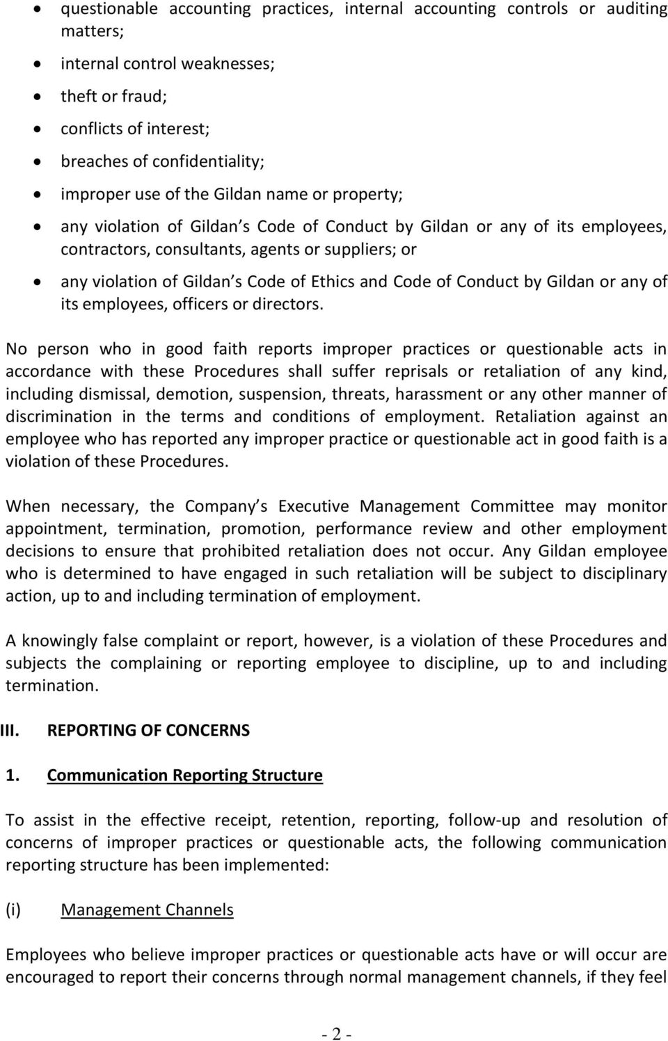 and Code of Conduct by Gildan or any of its employees, officers or directors.