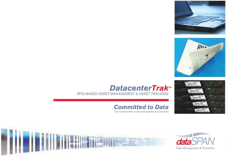 Committed to Data Your trusted