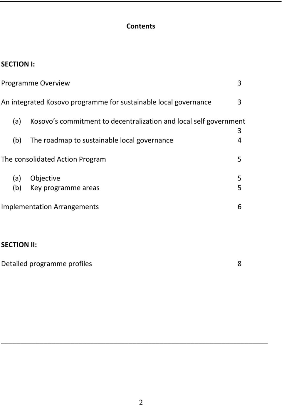 roadmap to sustainable local governance 4 The consolidated Action Program 5 (a) Objective 5