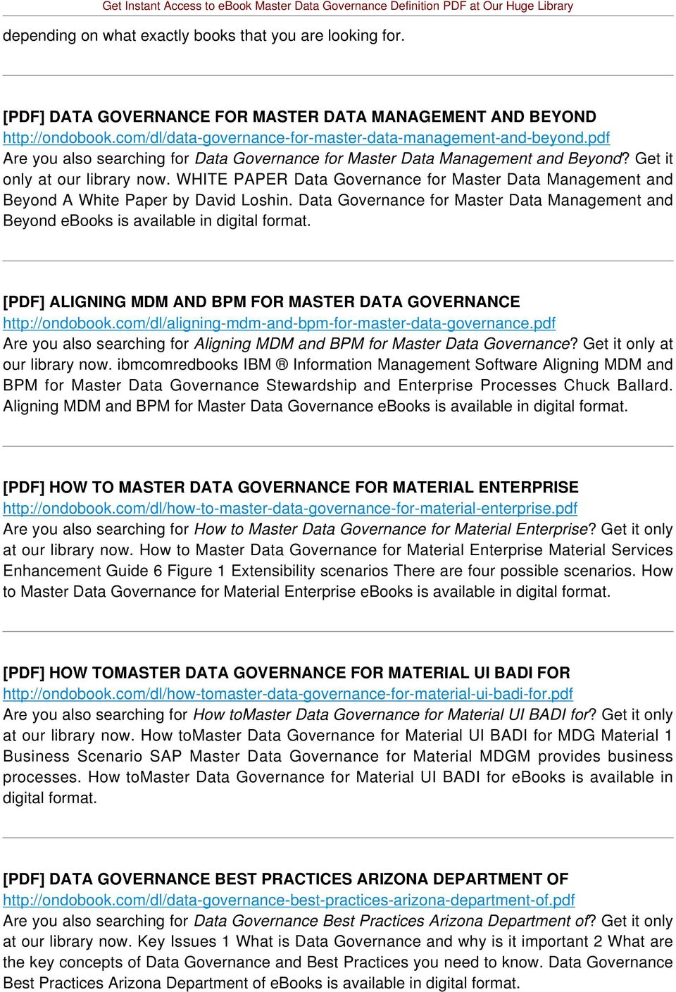 WHITE PAPER Data Governance for Master Data Management and Beyond A White Paper by David Loshin.