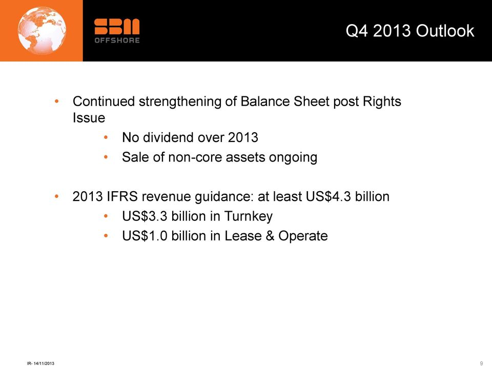 assets ongoing 2013 IFRS revenue guidance: at least US$4.
