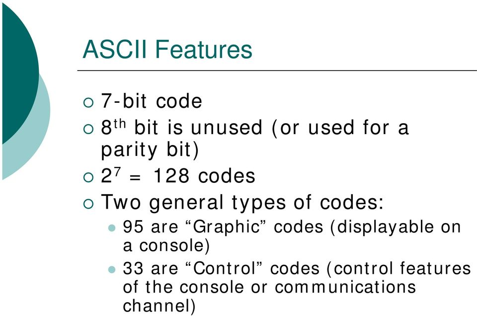 Graphic codes (displayable on a console) 33 are Control
