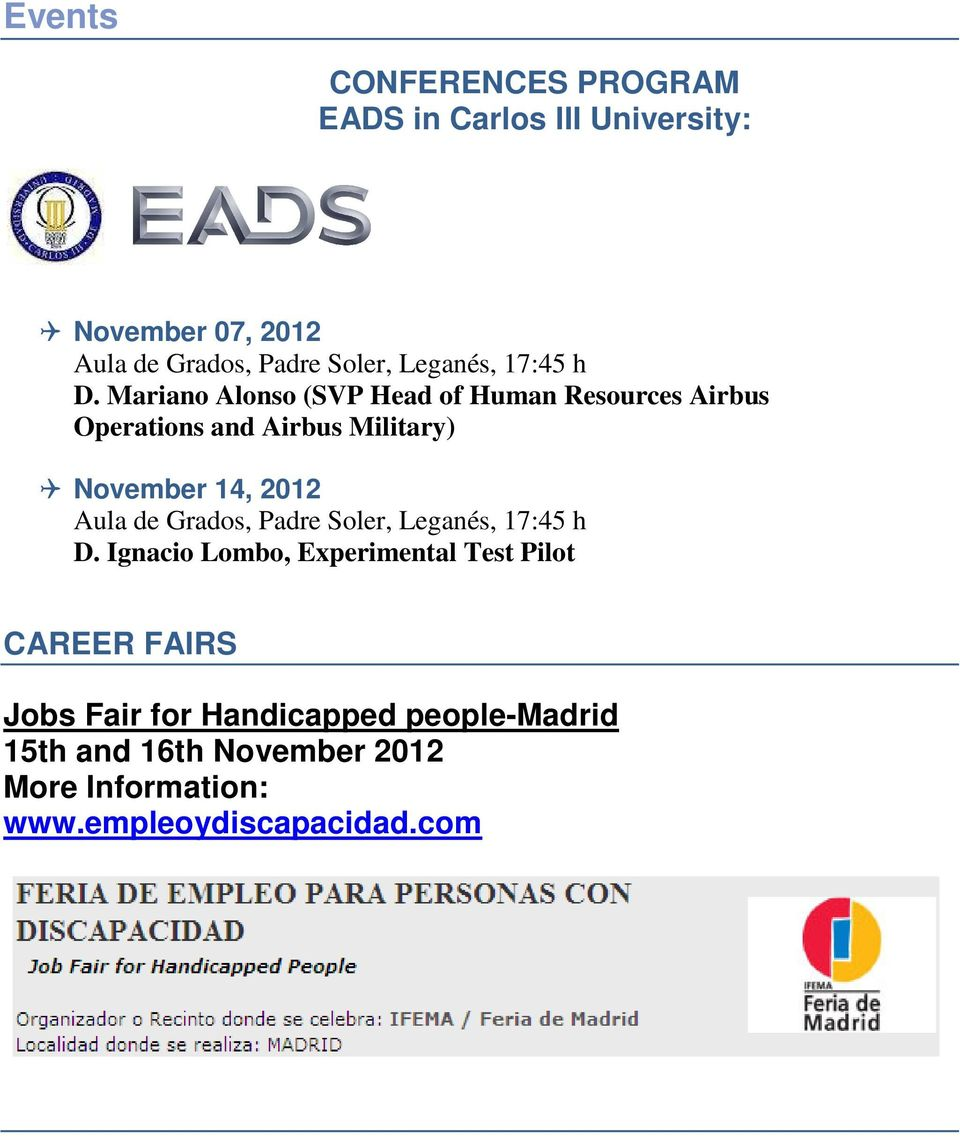 Mariano Alonso (SVP Head of Human Resources Airbus Operations and Airbus Military) November 14, 2012 Aula de