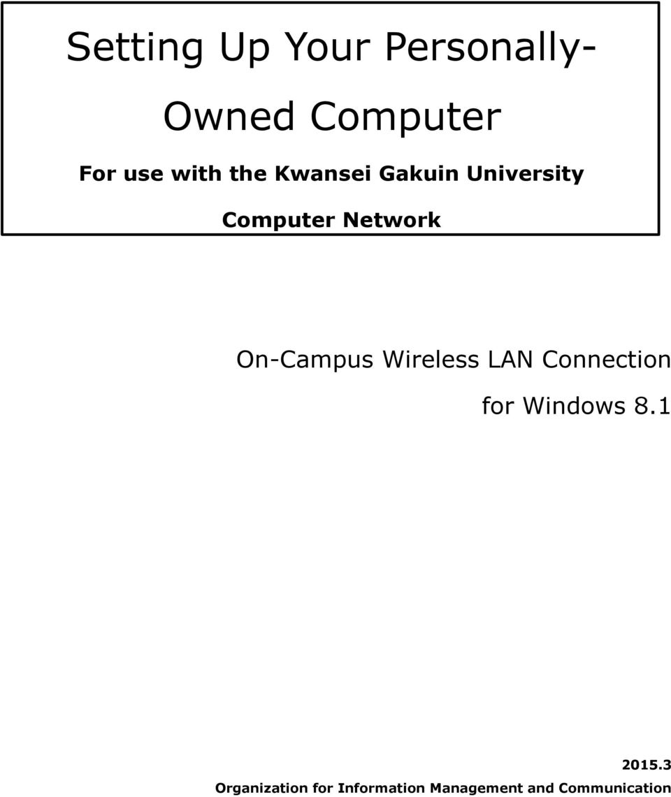 On-Campus Wireless LAN Connection for Windows 8.1 2015.