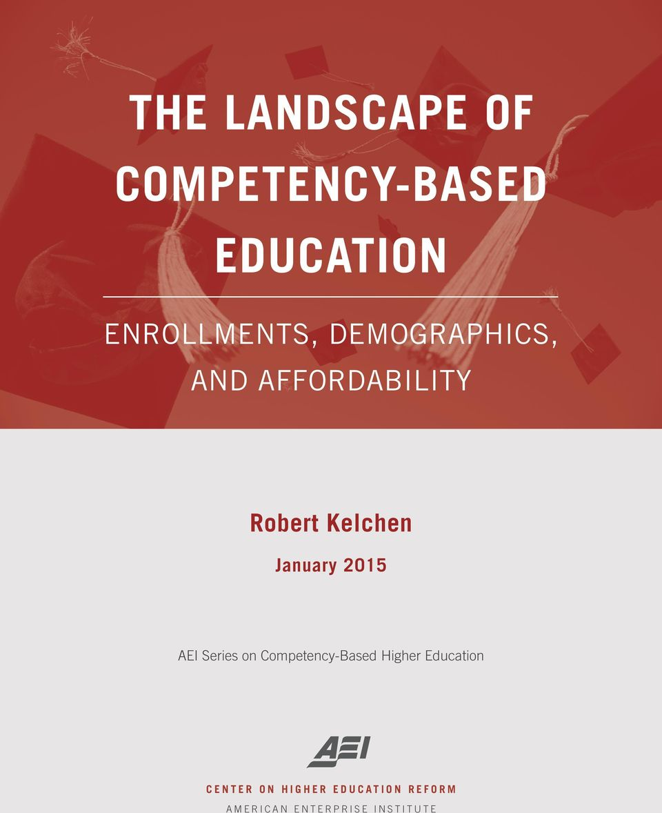 2015 AEI Series on Competency-Based Higher Education