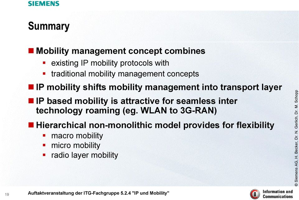 based mobility is attractive for seamless inter technology roaming (eg.