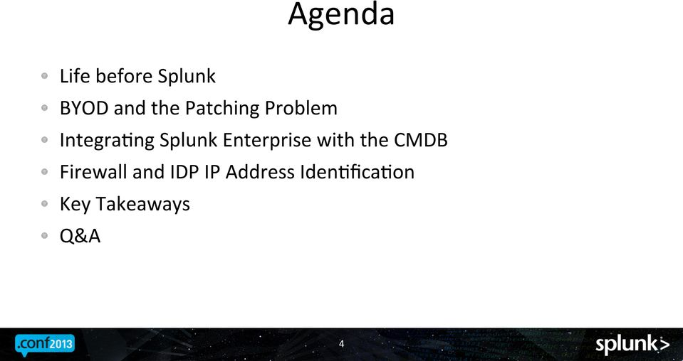 IntegraFng Splunk Enterprise with the