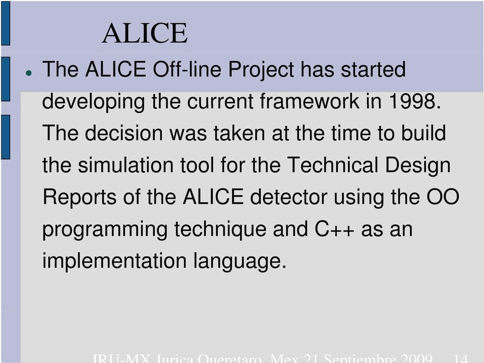 Technical Design Reports of the ALICE detector using the OO programming technique