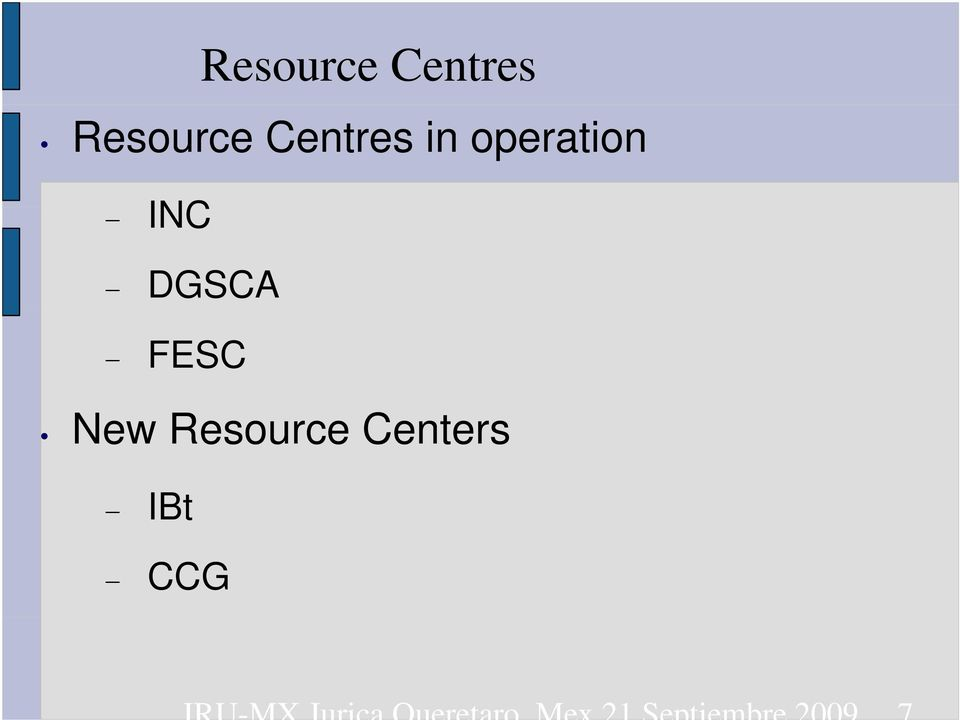 Resource Centers IBt CCG JRU-MX