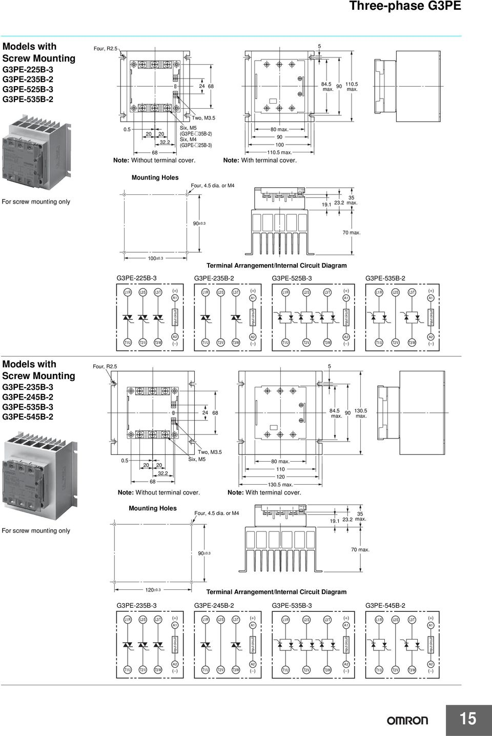 3 B-3 Terminal Arrangement/Internal Circuit Diagram 3B- B-3 3B- L3/T L3/T L3/T L3/T Models with Screw Mounting 3B-3 4B- 3B-3 4B- Four, R. 4 84. 9 13.. 3. Note: Without terminal cover.