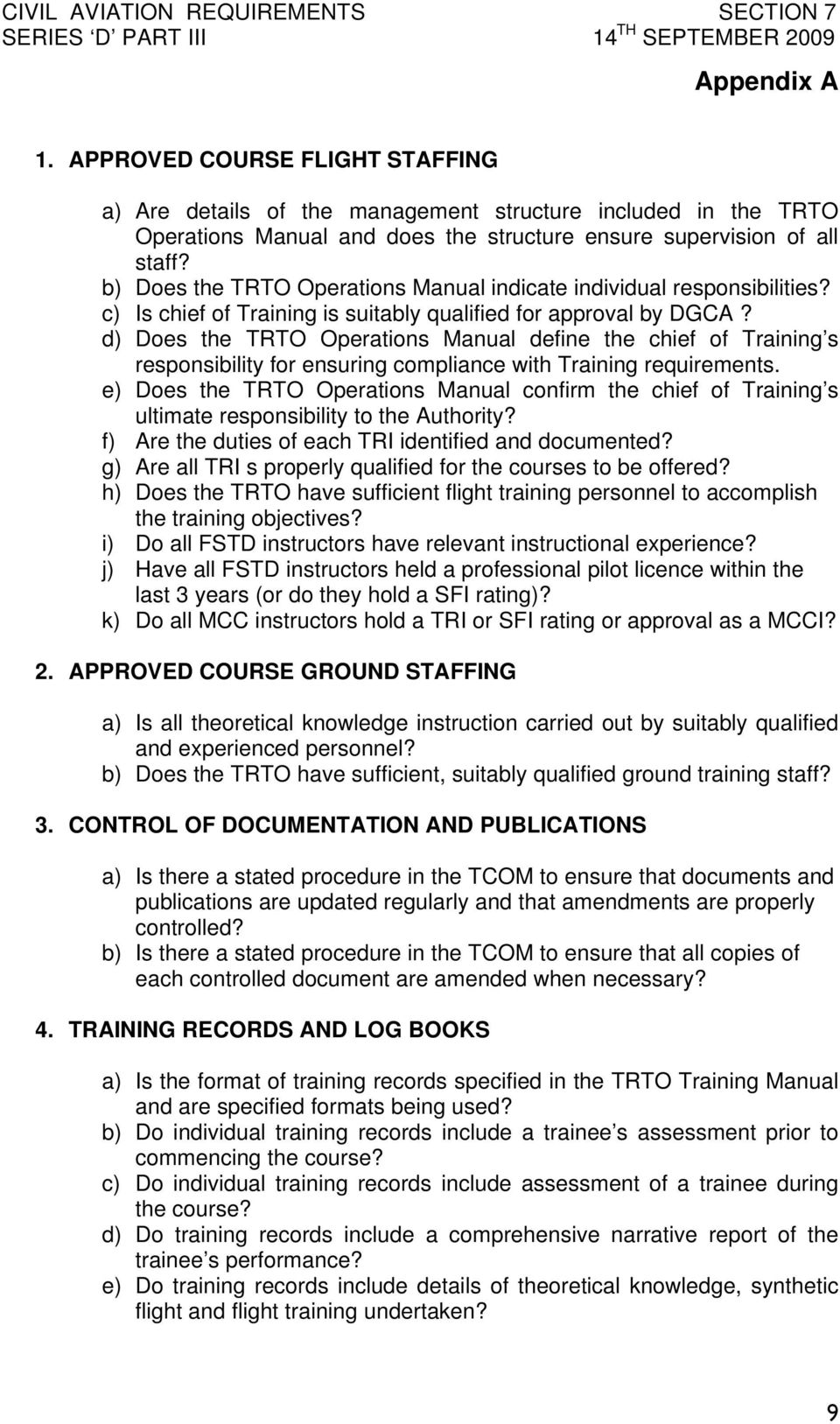 d) Does the TRTO Operations Manual define the chief of Training s responsibility for ensuring compliance with Training requirements.