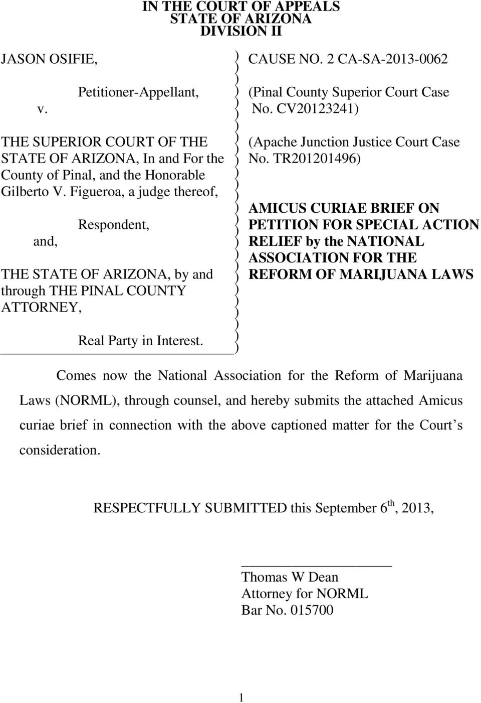 2 CA-SA-2013-0062 (Pinal County Superior Court Case No. CV20123241 (Apache Junction Justice Court Case No.